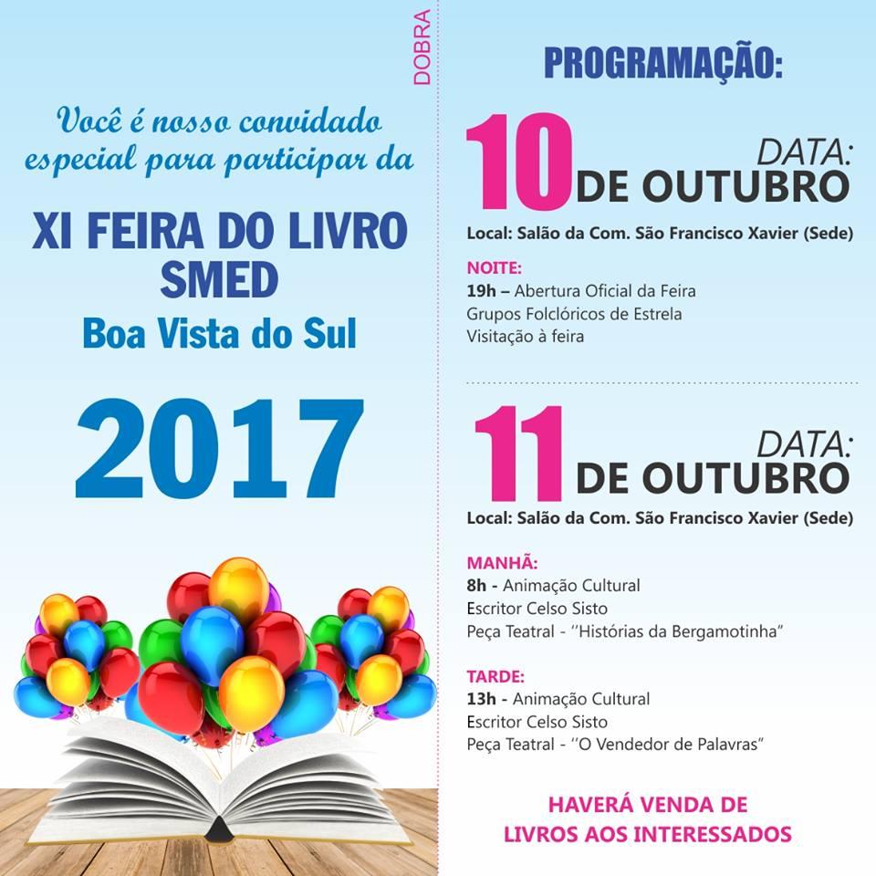 Estaremos na XI Feira do Livro SMED de Boa Vista do Sul. Confira a programação da feira: